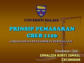 PRINSIP PEMASARAN CBEB 1106