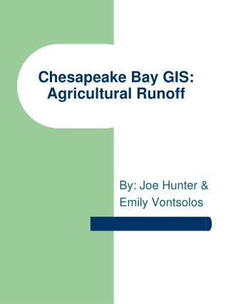 Chesapeake Bay GIS: Agricultural Runoff