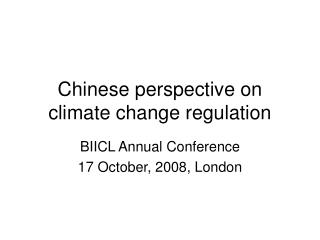 Chinese perspective on climate change regulation