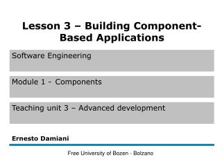 Typical Steps in Building a Component-Based Application (1)