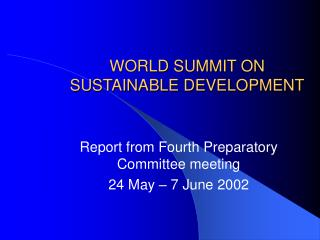 WORLD SUMMIT ON SUSTAINABLE DEVELOPMENT