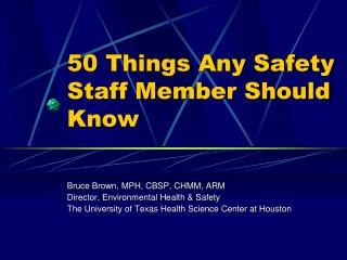 50 Things Any Safety Staff Member Should Know