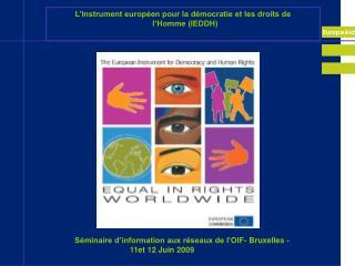 L'Instrument européen pour la démocratie et les droits de   l'Homme (IEDDH)