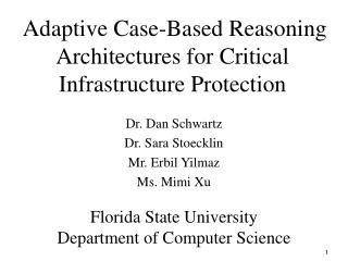 Adaptive Case-Based Reasoning Architectures for Critical Infrastructure Protection