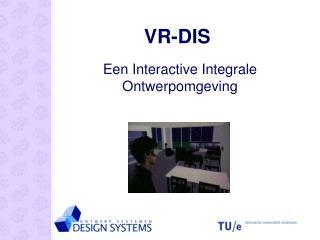 VR-DIS