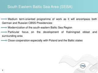 South Eastern Baltic Sea Area (SEBA)