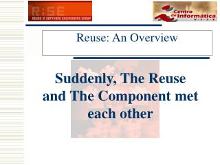 Reuse:  An  Overview