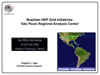 Brazilian HEP Grid initiatives: 'São Paulo Regional Analysis Center'