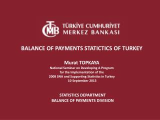 STATISTICS DEPARTMENT BALANCE OF PAYMENTS DIVISION