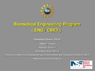 Biomedical Engineering Program  ( ENG / CBET )
