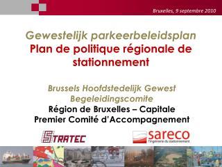 Gewestelijk parkeerbeleidsplan Plan  de politique régionale de  stationnement