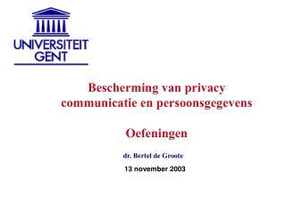 Bescherming van privacy communicatie en persoonsgegevens Oefeningen