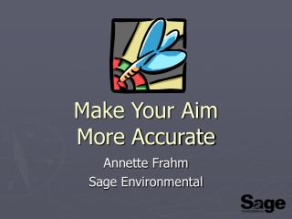 Make Your Aim  More Accurate