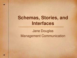 Schemas, Stories, and Interfaces