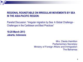 Mrs. Cleola Hamilton Parliamentary Secretary Ministry of Foreign Affairs and Immigration