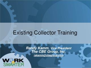 Existing Collector Training