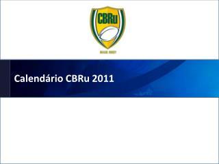 Calend�rio CBRu 2011
