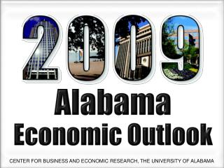 CENTER FOR BUSINESS AND ECONOMIC RESEARCH, THE UNIVERSITY OF ALABAMA