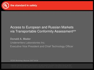 Access to European and Russian Markets via Transportable Conformity Assessment sm