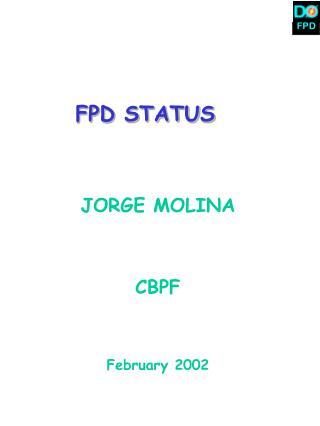 FPD STATUS