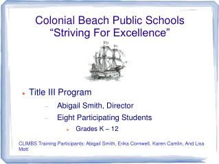 """Colonial Beach Public Schools  """"Striving For Excellence"""""""
