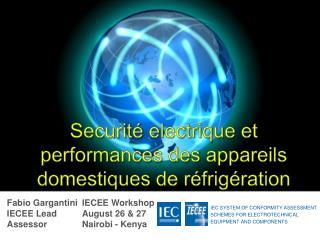 Securit� electrique  et  performances  des  appareils domestiques de r�frig�ration
