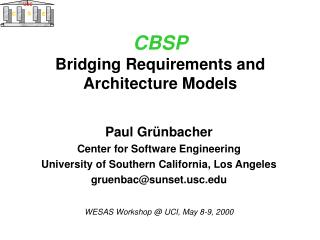 CBSP Bridging Requirements and Architecture Models
