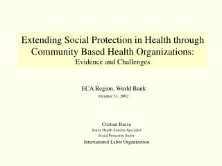 Cristian Baeza Senior Health Systems Specialist Social Protection Sector