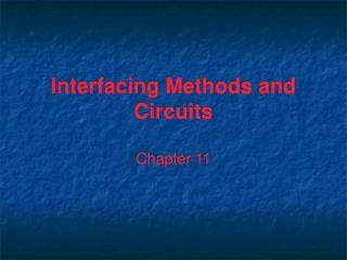 Interfacing Methods and Circuits