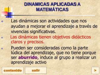 DINAMICAS APLICADAS  A MATEMÁTICAS