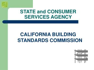 STATE and CONSUMER SERVICES AGENCY