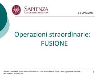 Operazioni straordinarie: FUSIONE