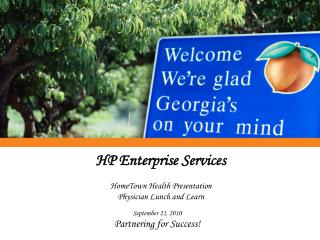 HP Enterprise Services HomeTown Health Presentation Physician Lunch and Learn
