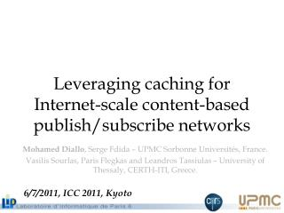 Leveraging caching for Internet-scale content-based publish/subscribe networks