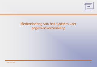 Modernisering van het systeem voor gegevensverzameling