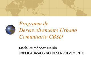 Programa de Desenvolvemento Urbano Comunitario CBSD