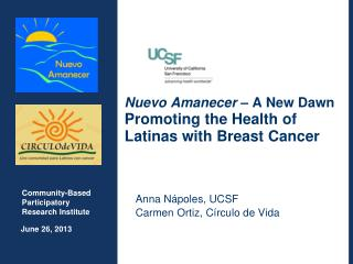 Nuevo Amanecer –  A New Dawn Promoting the Health of Latinas with Breast Cancer