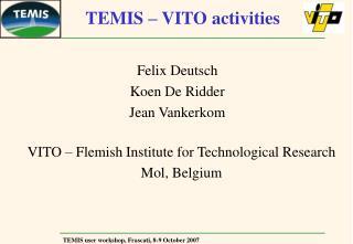 TEMIS – VITO activities