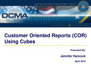 Customer Oriented Reports (COR) Using Cubes