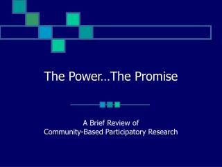 The Power…The Promise