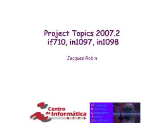 Project Topics 2007.2 if710 ,  in1097 , in1098