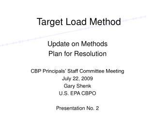 Target Load Method