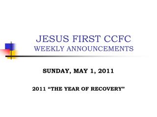 JESUS FIRST CCFC WEEKLY ANNOUNCEMENTS