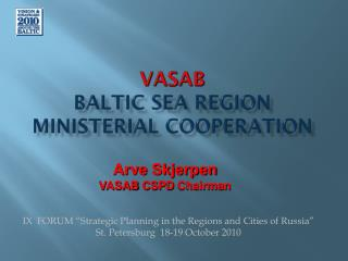 VASAB Baltic Sea Region Ministerial Cooperation