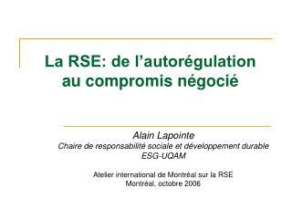 La RSE: de l'autorégulation  au compromis négocié
