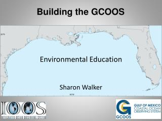 Building the GCOOS