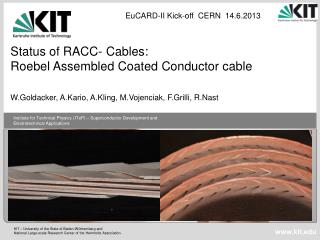 Status of RACC- Cables: Roebel Assembled Coated Conductor cable