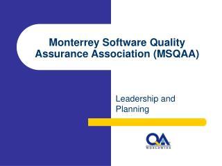 Monterrey Software Quality Assurance Association (MSQAA)