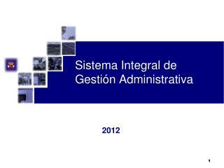 Sistema Integral de Gestión Administrativa