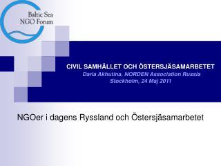 NGOer i dagens Ryssland och Östersjäsamarbetet